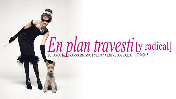 En plan travesti [y radical]. Foto 1