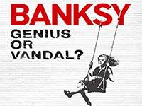 BANKSY. Genius or Vandal?